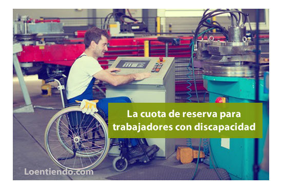 Cuota reserva trabajadores con discapacidad