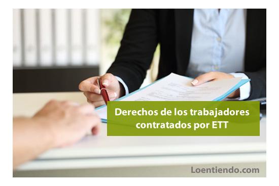 Derechos de los trabajadores contratados por ETT