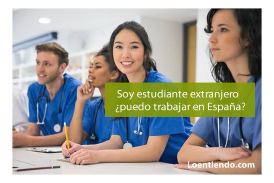 estudiantes extranjeros trabajar en españa