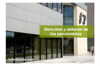 Derechos y deberes del pensionista