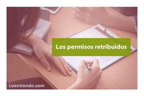 Los permisos retribuidos en la empresa