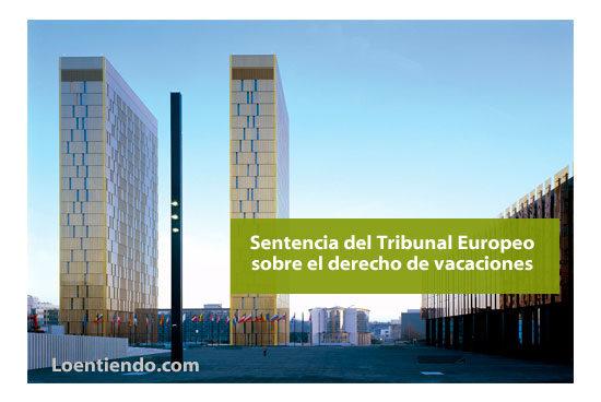 Sentencia del Tribunal de Justicia de la Unión Europea sobre derecho a vacaciones