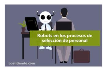 Cómo superar el filtro previo de los robots de selección de personal