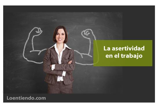 La asertividad en el trabajo