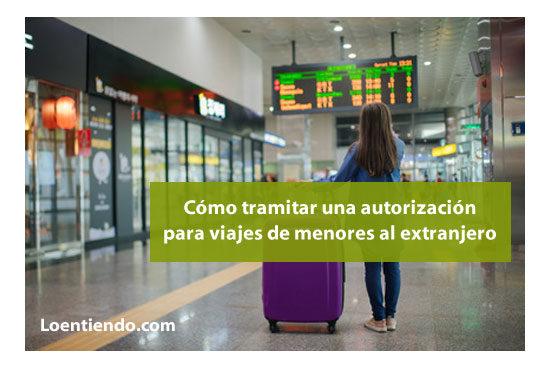 Autorización para viajes de menores de edad al extranjero