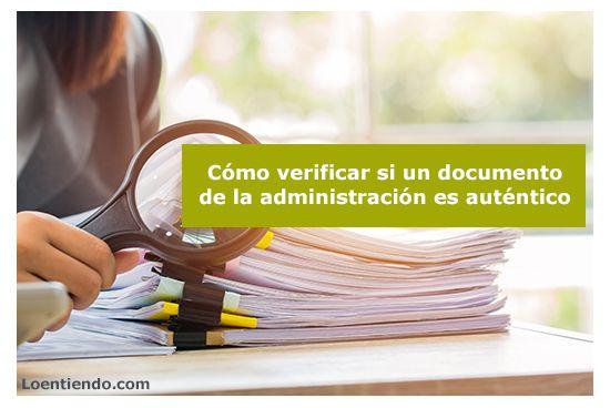 Comprobar si un documento administrativo es auténtico