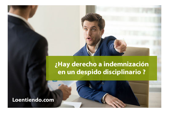 indemnización en despido disciplinario