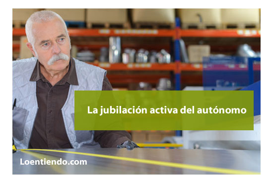 La jubilación activa del autónomo