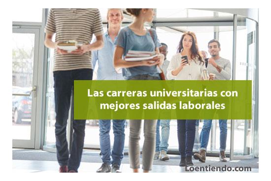 Carreras universitarias con mejor empleabilidad en 2019