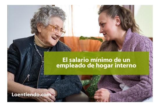 Salario Mínimo Empleada hogar interna