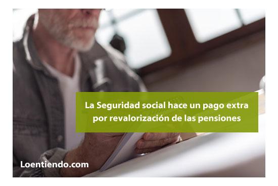 Pago extra por revalorización de las pensiones