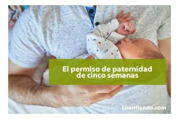 Permiso de paternidad de 5 semanas
