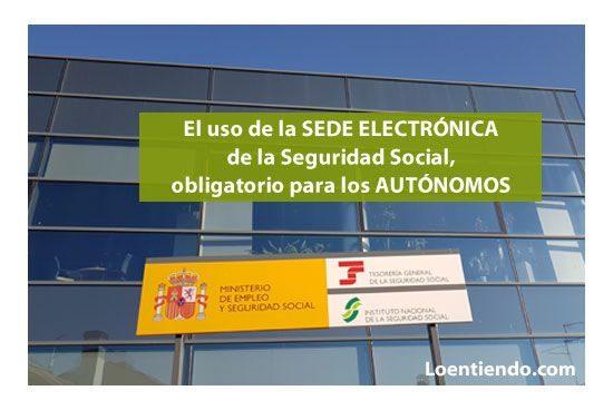 Uso obligatorio de la sede electrónica para autónomos