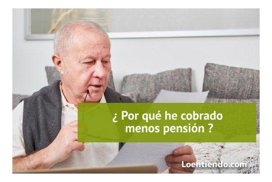 Por qué he cobrado menos pensión este mes