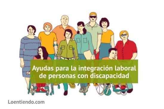 Ayudas integración laboral de trabajadores con discapacidad