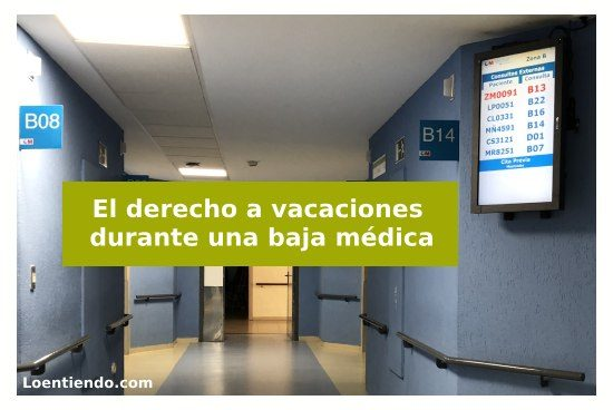 El derecho a vacaciones y baja médica