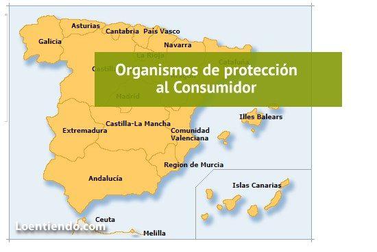 Los organismos de protección al Consumidor en cada Comunidad Autónoma y municipio