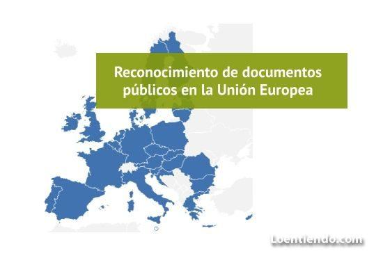 Reconocimiento de documentos públicos en la Unión Europea