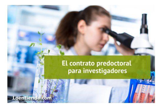 Contrato predoctoral para investigadores