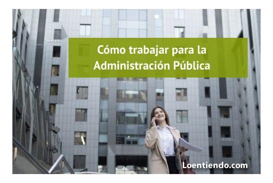 Formas de acceder a un empleo en la Administración Pública