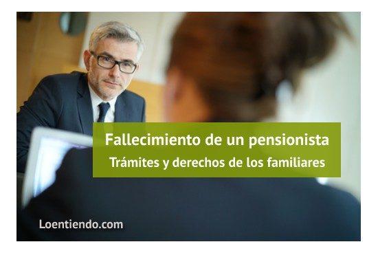 Muerte de un pensionista. Trámites y derechos de la familia ante la Seguridad Social