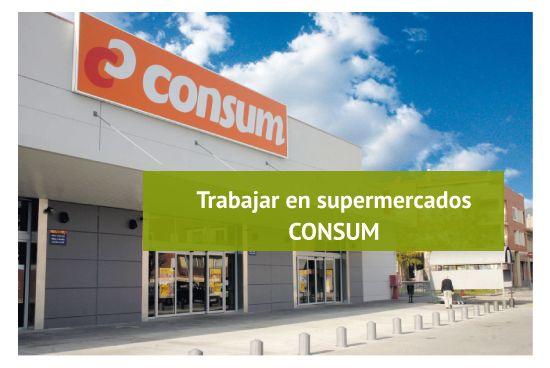 como trabajar en supermercados CONSUM