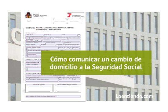 Comunicar cambio de domicilio a la Seguridad Social, paso a paso