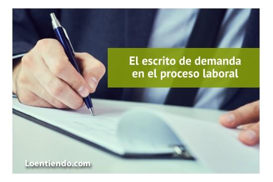Escrito de demanda en el proceso laboral