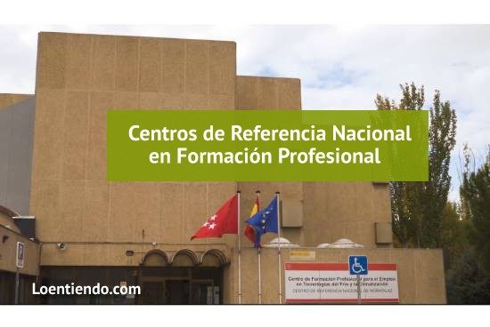 Centros de Referencia Nacional en FP