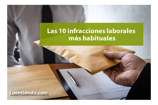 Las 10 infracciones laborales más habituales en las empresas