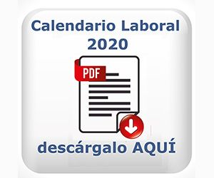 Descarga el calendario laboral de 2020 AQUÍ