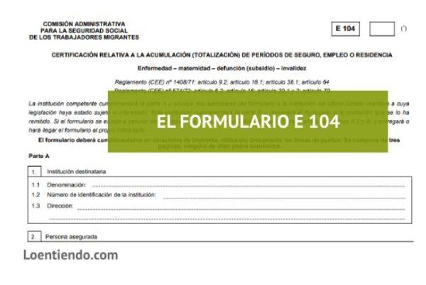 El formulario E-104