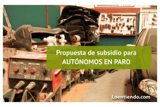Propuesta de subsidio para autónomos en paro mayores de 52 años