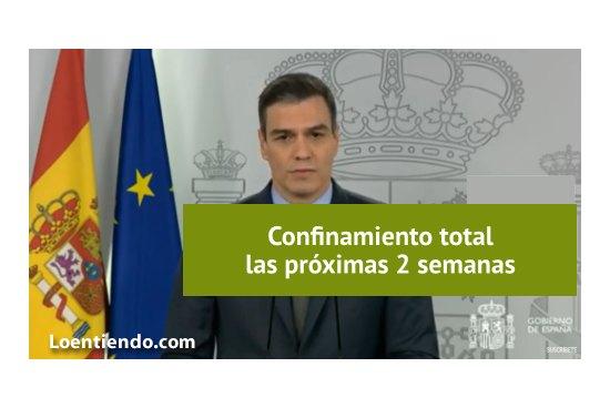 El gobierno impone el confinamiento total durante las próximas 2 semanas