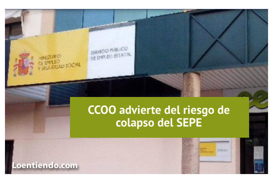 CCOO advierte riesgo colapso SEPE