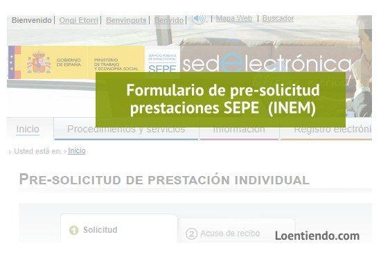 Formulario online de pre-solicitud de prestaciones SEPE INEM