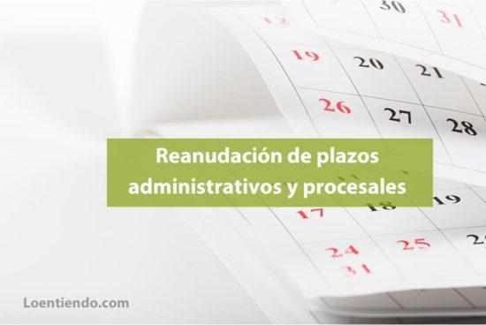 Reanudación plazos administrativos y procesales