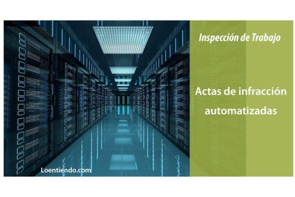 Los Inspectores de Trabajo rechazan las sanciones automatizadas a las empresas que pretende el Gobierno