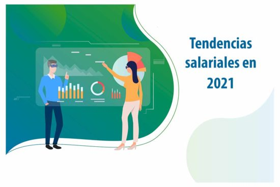 Tendencias salariales 2021