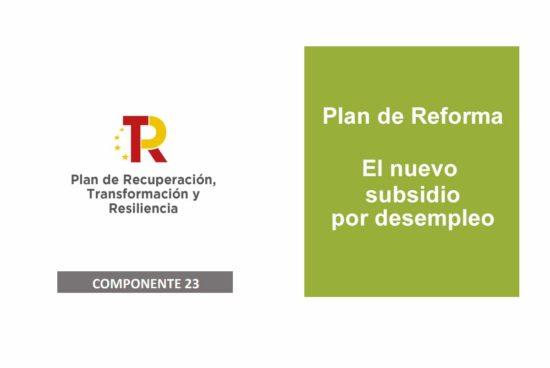 Plan de reforma subsidios por desempleo
