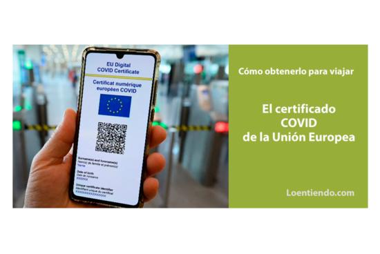 Certificado Covid para poder viajar en la Unión Europea