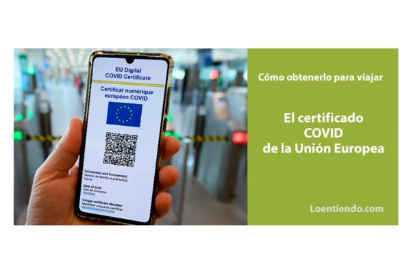 El nuevo Certificado Covid para viajar  (Green pass)