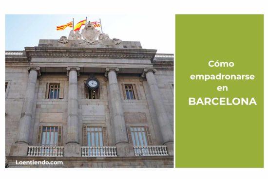 Cómo empadronarse en Barcelona